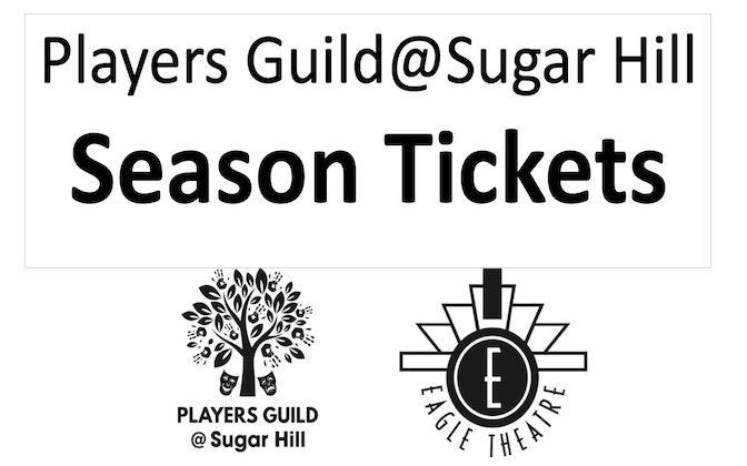 Players Guild at Sugar Hill Season Tickets