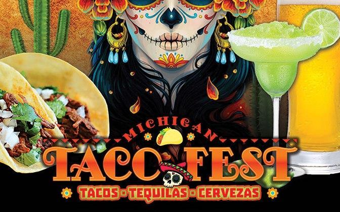 Michigan Taco Fest Oct 8th - 11th