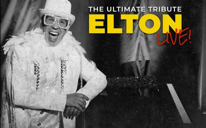 Elton Live- The Ultimate Tribute