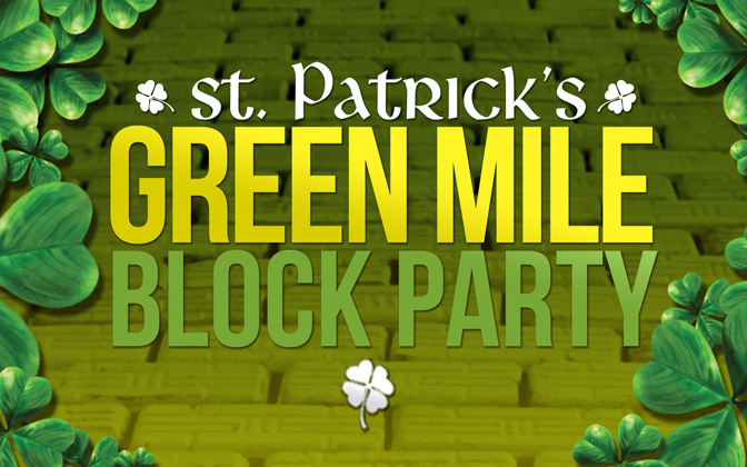 St Patrick's Green Mile Block Party