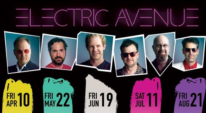 Electric Avenue - The 80s MTV Experience Presents Schools Out For Summer