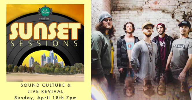 Sunset Sessions With Sound Culture & Jive Revival